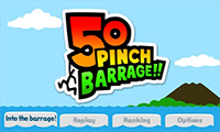 50 PINCH BARRAGE!!