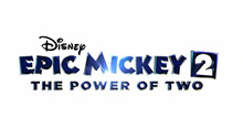 Disney Epic Mickey: Power of Two and Disney Epic Mickey: Power of Illusion