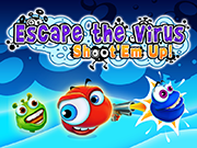 Escape the Virus: Shoot 'Em Up!