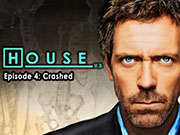 House M.D. - Episode 4: Crashed