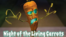 Night of the Living Carrots Part 2