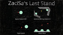 ZaciSa's Last Stand